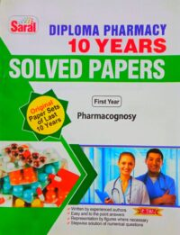 Pharmacognosy Saral Solved Paper D Pharma 1st Year