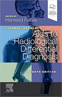 Chapman Aids to Radiological Differential Diagnosis 7th Edition