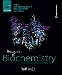 Textbook of Biochemistry 4th Edition MD Rafi