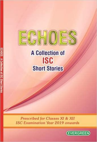 ISC Echoes For Class 11th And 12th