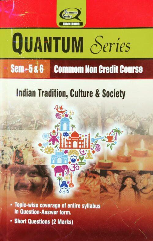 Quantum Indian Tradition Culture and Society 5th and 6th Sem Common