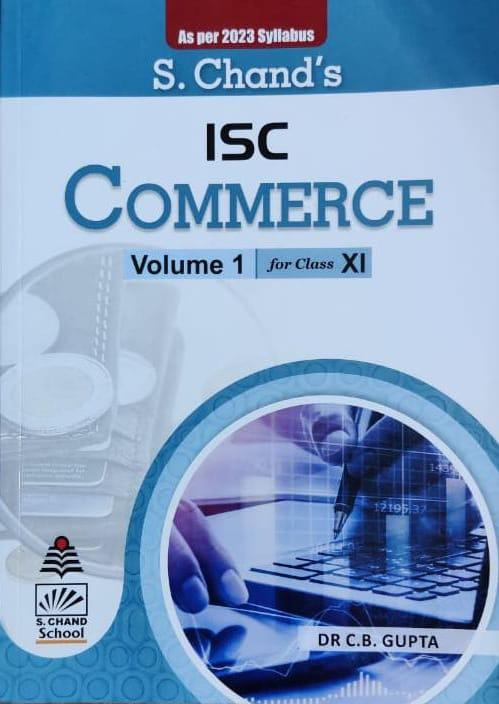Commerce Vol 1 For ISC Class 11th By Dr C B Gupta