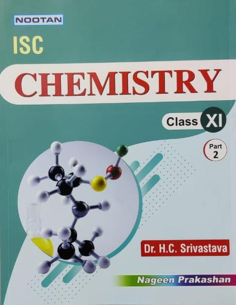 Chemistry For ISC Class 11th Part 2nd By Dr H C Srivastava