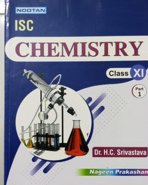 Chemistry For ISC Class 11th Part 1st By Dr H C Srivastava