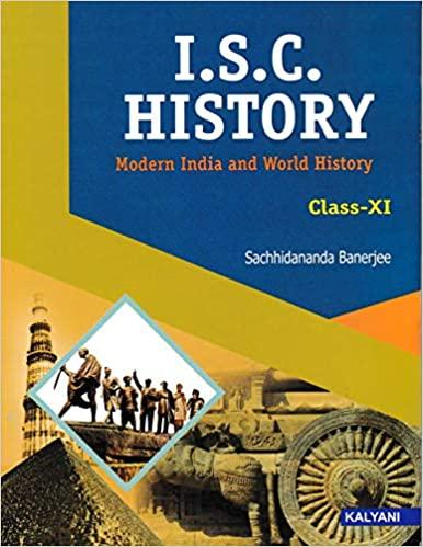 ISC History For Class 11th by Banerjee Sachhidananda