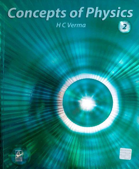 Concept of Physics Vol 2nd for ISC 11th By H C Verma