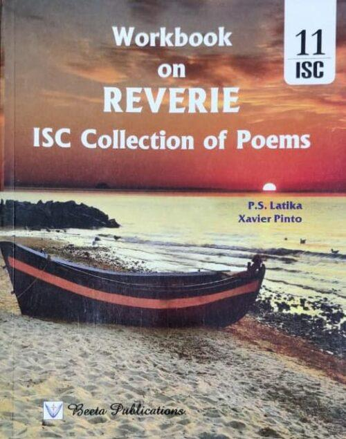 Workbook of Reverie for ISC 11th BY Xavier Pinto