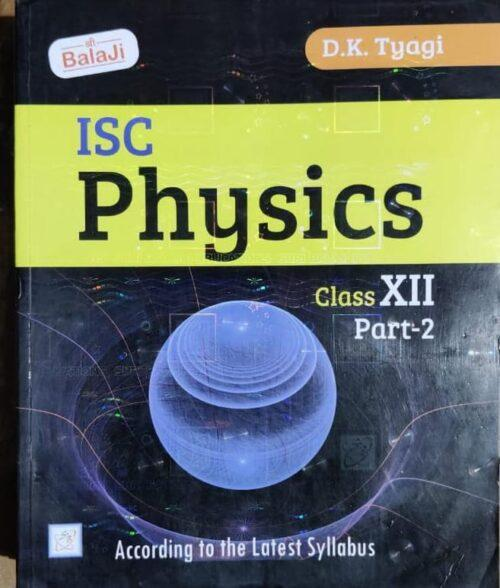 Physics Vol 2nd For ISC 12th By DK Tyagi