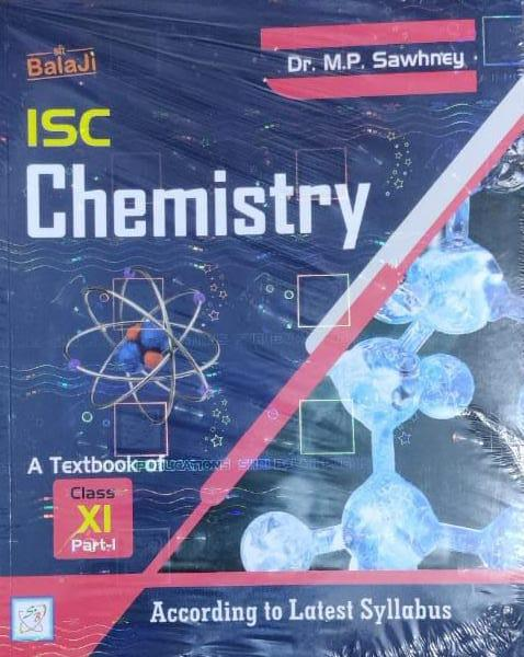 ISC Chemistry Vol 1st For ISC By Dr MP Sawhney