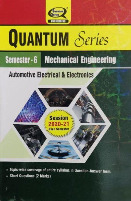 Quantum Series Automotive Electrical And Electronics For BTech 6th Sem