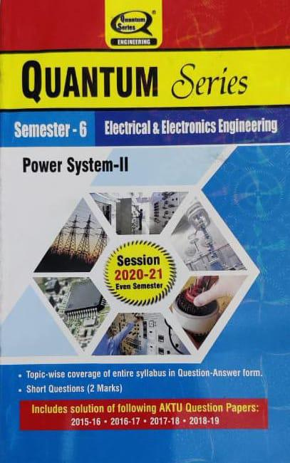 Quantum Series Power System 2 For BTech 6th Sem Electrical And Electronics Engineering