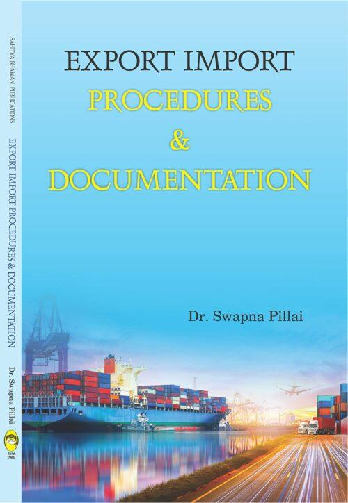 Export Import Procedure And Documentation By Dr Swapna Pillai