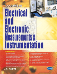 A Course in Electrical and Electronic Measurements And Instrumentation By J B Gupta