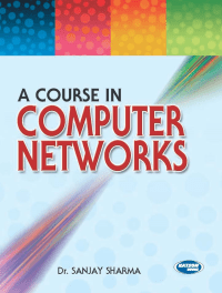 A Course in Computer Network By Dr Sanjay Sharma
