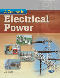A Course in Electrical Power By JB Gupta