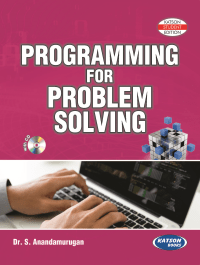 Programming For Problem Solving By Dr S Anandamurugan Reprint