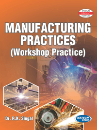 Manufacturing Practices By Dr S K Singal