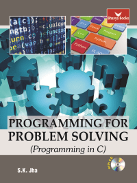 Programming for Problem Solving By S K Jha