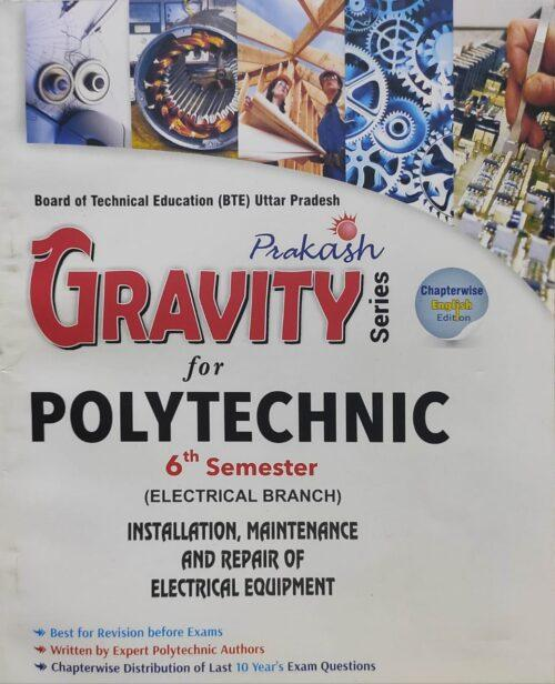 Gravity Series Installation Maintainance and Repair of Electrical Equipment 6th Sem