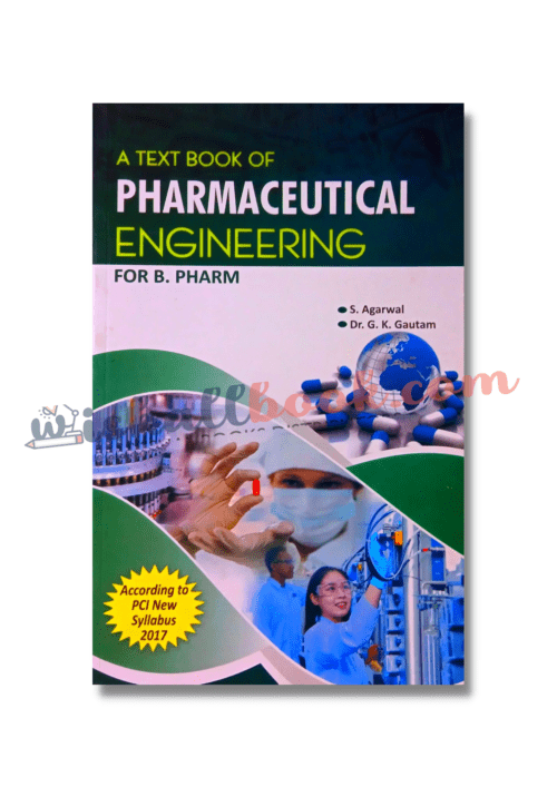 A Textbook of Pharmaceutical Engineering By S Agarwal