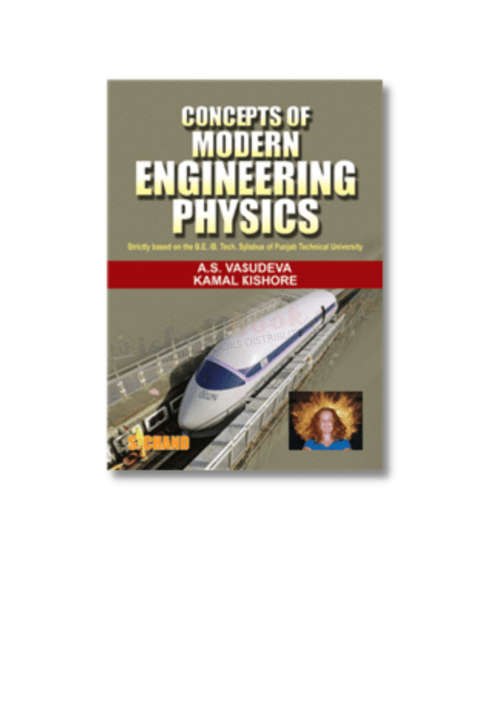 Concepts of Modern Engineering Physics By A S Vasudeva