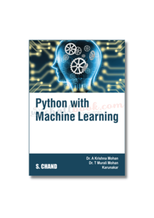 Python with Machine Learning By A Krishna Mohan