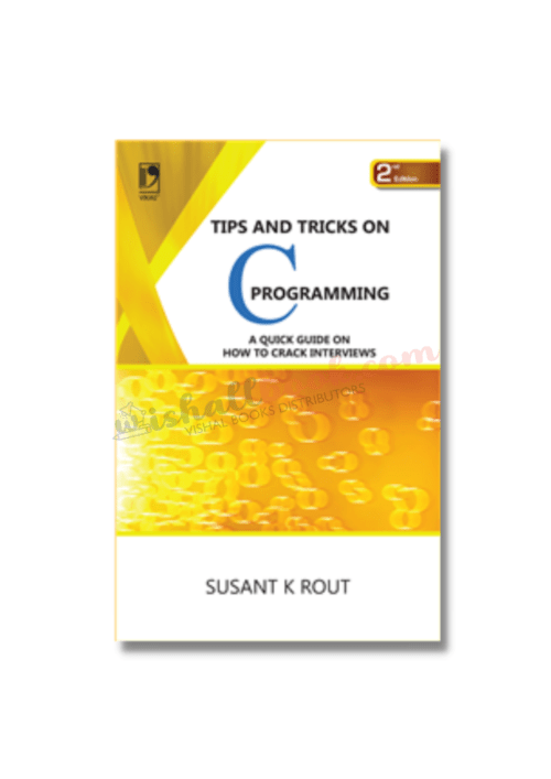 Tips and Tricks on C Programming By Susant K Rout