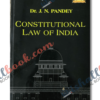 Constitutional Law Of India By Dr J N Pandey 58th edition 2021