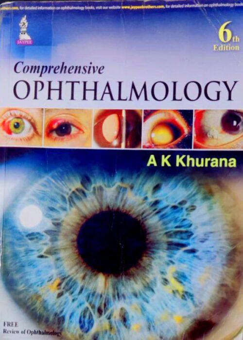 Second Hand Comprehensive Ophthalmology By AK Khurana 6th Edition