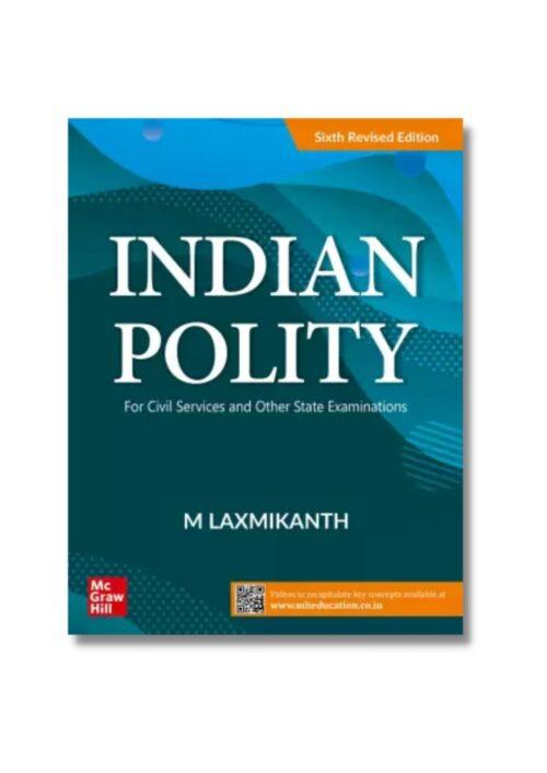 Indian Polity By M Laxmikanth 6th Revised Edition