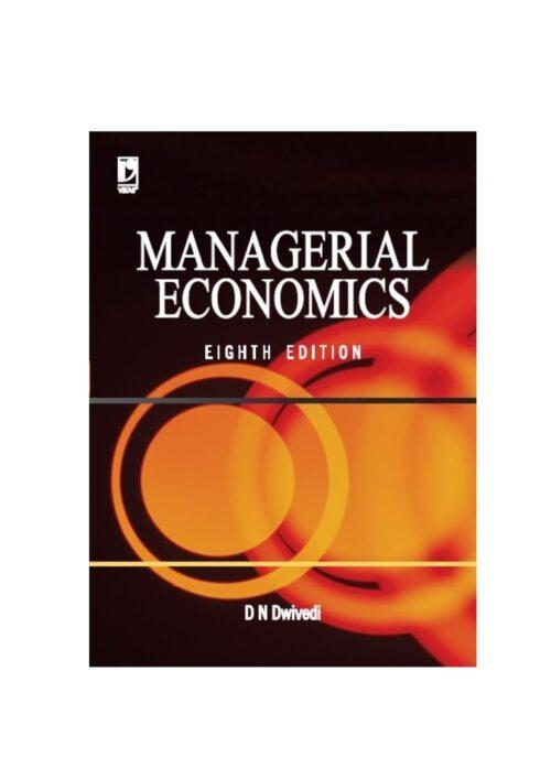 Managerial Economics By D N Dwivedi 8th Edition