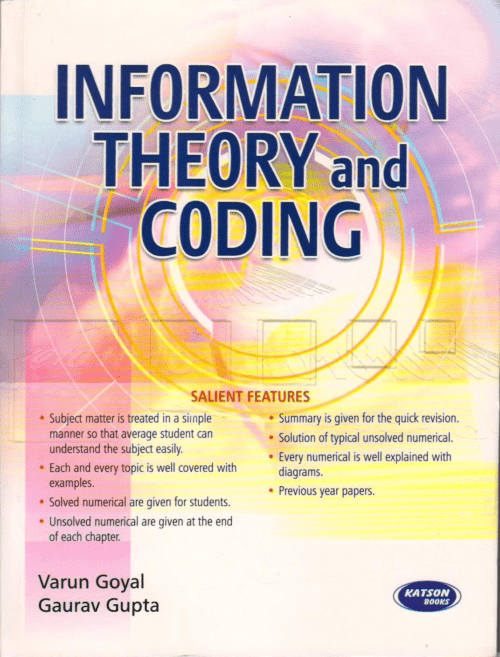 Information Theory And Coding By Varun Goyal