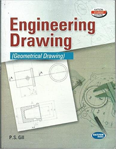 Engineering Drawing By PS Gill