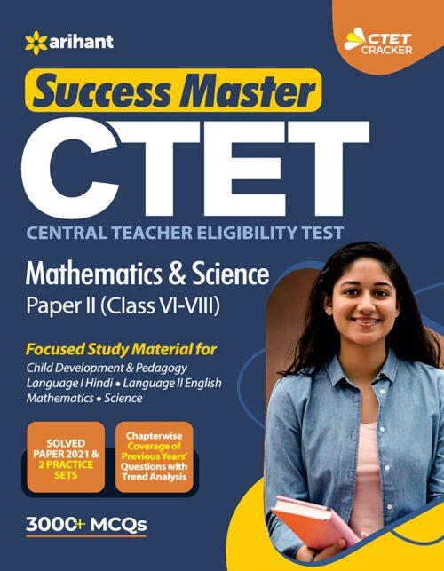 Arihant CTET Mathematics And Science For Class 6th to 8th 2021