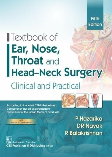Textbook Of Ear Nose Throat And Head Neck Surgery By P Hazarika