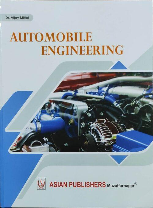 Automobile Engineering By Dr Vijay Mittal 2021 Asian Publication