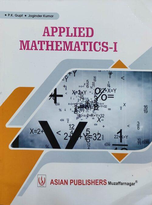 Applied Mathematics 1 By Dr PK Gupt 2021 Asian Publication