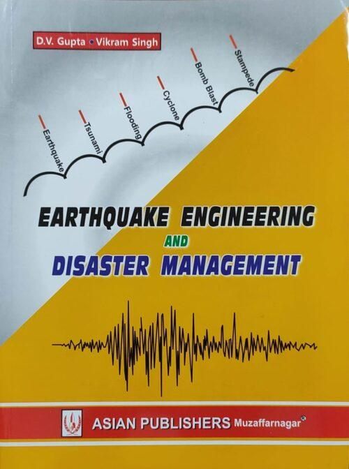 Earthquake Engineering and Disaster Management by D V Gupta 2021