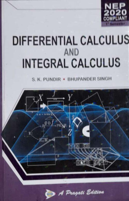 BSc 1st Sem Differential Calculus And Integral Calculus By SK Pundir