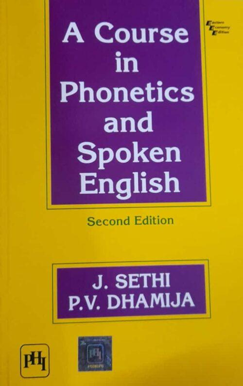 A Course in Phonetics And Spoken English 2nd Edition By J Sethi