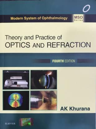 Theory And Practice of Optics And Refraction 4th Edition By AK Khurana